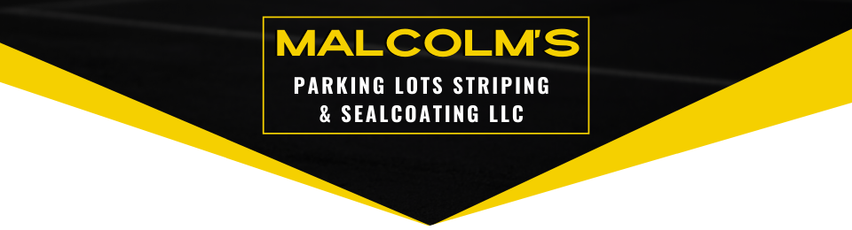 Malcolm's Parking Lots Striping & Sealcoating LLC